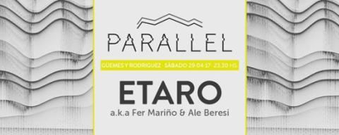 Parallel /// Closing Party /// ETARO